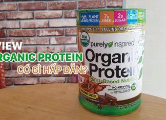 Review Organic Protein - Hũ protein thực vật cho người ăn chay