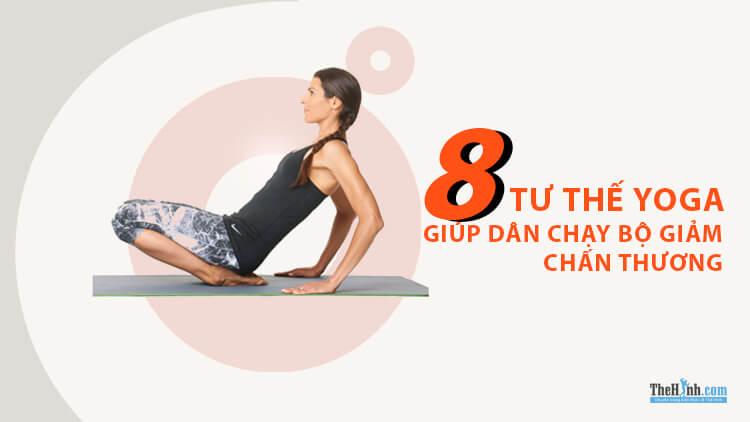 8 tư thế yoga cho dân chạy bộ cực kỳ hữu ích để giảm chấn thương